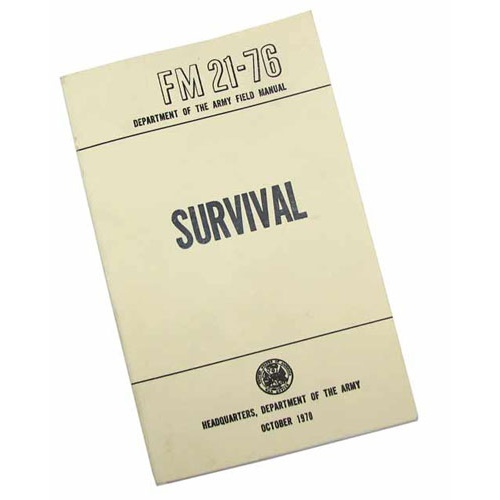U.S ARMY SURVIVAL MANUAL