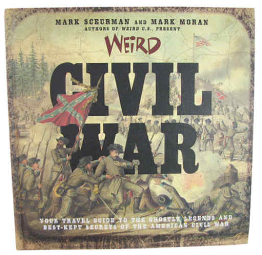 """WEIRD CIVIL WAR"" BOOK"