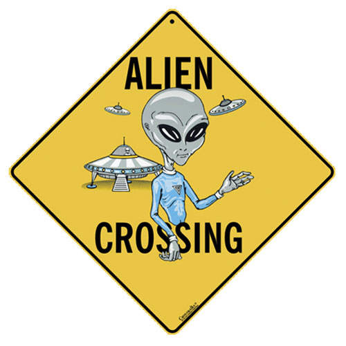 ALL METAL ALIEN CROSSING SIGN